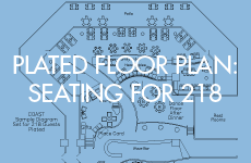 Coast floor plan for 218 guests with plated service